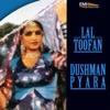 Dushman Payara Lal Toofan