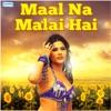 Maal Na Malai Hai EP