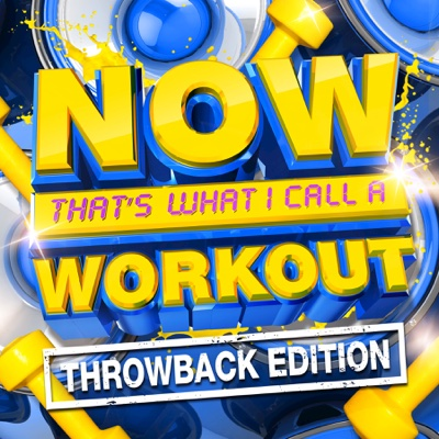 NOW That's What I Call a Workout (Throwback Edition) - Various Artists album