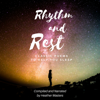 Various/compilation by Heather Masters - Rhythm and Rest: Classic Poems to Help You Sleep  artwork