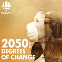 Podcast cover art for 2050: Degrees of Change