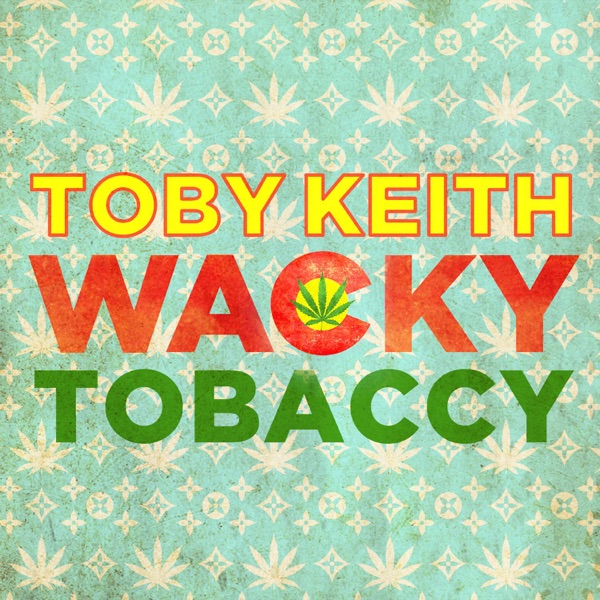 Wacky Tobaccy - Single