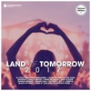 Land of Tomorrow 2017 (Deluxe Version)