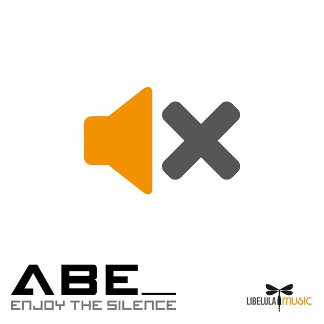 Enjoy The Silence Single By Abe On Apple Music