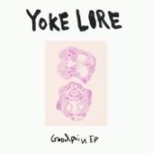 Yoke Lore - Goodpain