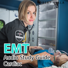EMT Audio Study Guide - Cardiac Edition (Unabridged) audiobook