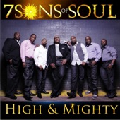 7 Sons of Soul - High and Mighty