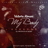 Victoria Kimani - My Body (Kenkede)