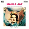 Maula Jat (Original Motion Picture Soundtrack)