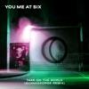 Take on the World (AlunaGeorge Remix) - Single, You Me At Six