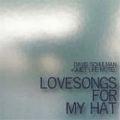 David Schulman & Quiet Life Motel - The Conductor's Hat