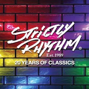 Strictly Rhythm Est. 1989: 20 Years of Classics