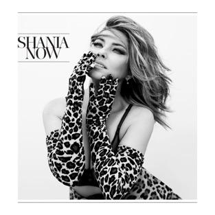 Now (Deluxe) – Shania Twain