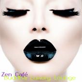 Zen Café – Buddha Luxury Lounge Sushi Bar Nightlife Backgound Music