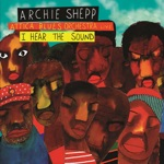Archie Shepp & Attica Blues orchestra - The Cry of My People