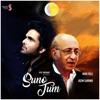 Suno Tum (feat. Nida Fazli)