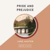 Jane Austen - Pride and Prejudice (AmazonClassics Edition) (Unabridged)  artwork