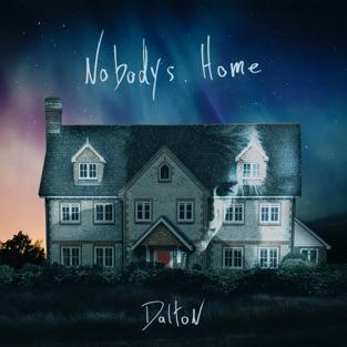 Nobodys Home – Dalton Rapattoni