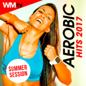 Aerobic Hits 2017 Summer Session (60 Minutes Non-Stop Mixed Compilation for Fitnes & Workout 135 Bpm / 32 Count)