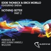 Nothing Better (feat. Shena) Pt. 2 - Single
