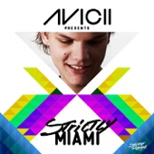 Avicii Presents Strictly Miami (DJ Edition) [Unmixed]