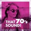 That 70's Sound!