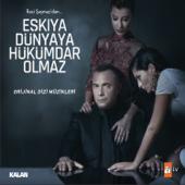 Eşkiya Dünyaya Hükümdar Olmaz (feat. Hüseyin Ay)