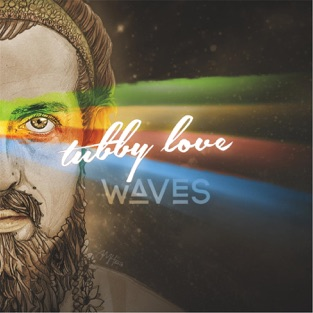 Waves – Tubby Love