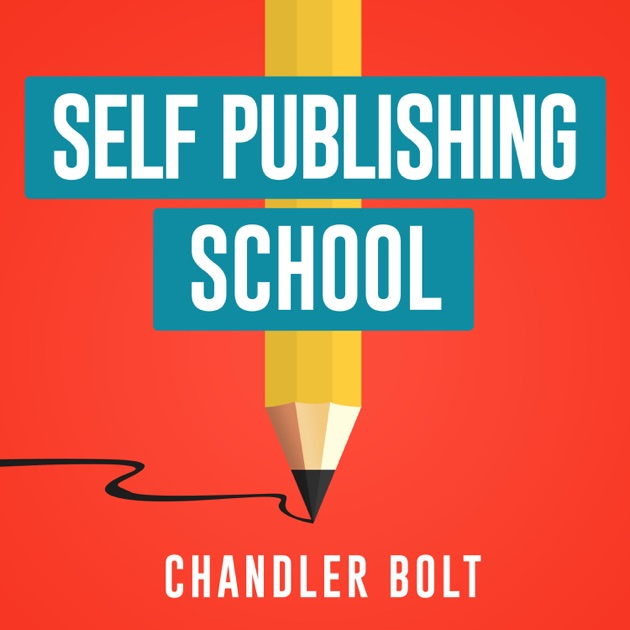 Self publishing school learn how to write a book and grow your self publishing school learn how to write a book and grow your business by chandler bolt founder of self publishing school on apple podcasts fandeluxe Choice Image