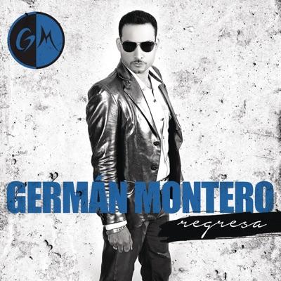 Regresa - German Montero