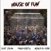 House of Fun (feat. Speak) - Single, Kirito