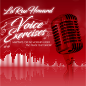 Voice Exercises: Warm Ups for the Worship Leader and Praise Team Singer