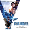 Valerian and the City of a Thousand Planets (Original Motion Picture Soundtrack) - Various Artists