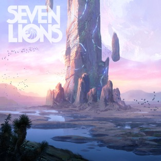 Where I Won't Be Found – Seven Lions