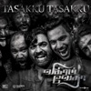 Tasakku Tasakku From Vikram Vedha Single