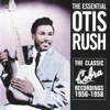 The Essential Otis Rush - Otis Rush