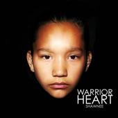 Shawnee - Warrior Heart