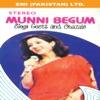 Munni Begum Sings Geet Ghazals