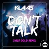 Don't Talk (Chris Gold Remix) - Single