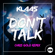 Don't Talk (Chris Gold Extended Mix) - Klaas