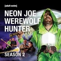 Télécharger Neon Joe: Werewolf Hunter, Season 2 Episode 5