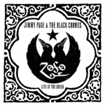 Jimmy Page & The Black Crowes - What Is and What Should Never Be