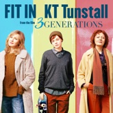"Fit In (From ""3 Generations"") - Single"