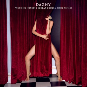 Wearing Nothing (Cheat Codes X CADE Remix) - Single Mp3 Download