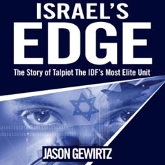 Israel's Edge: The Story of the IDF's Most Elite Unit - Talpiot (Unabridged)