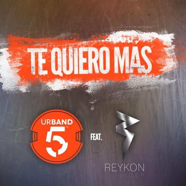 Te Quiero Más (feat. Reykon) [Remix] - Single