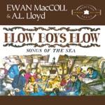 A.L. Lloyd & Ewan MacColl - Blow, Boys, Blow