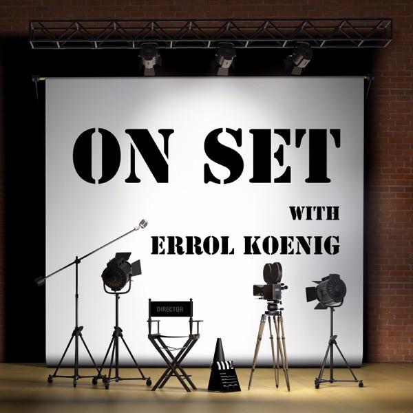 On Set with Errol Koenig