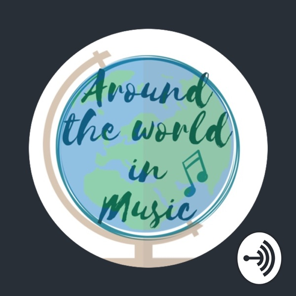 Around The World In Music 🌍🎶