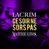Ce soir ne sors pas (feat. Maître Gims) - Single